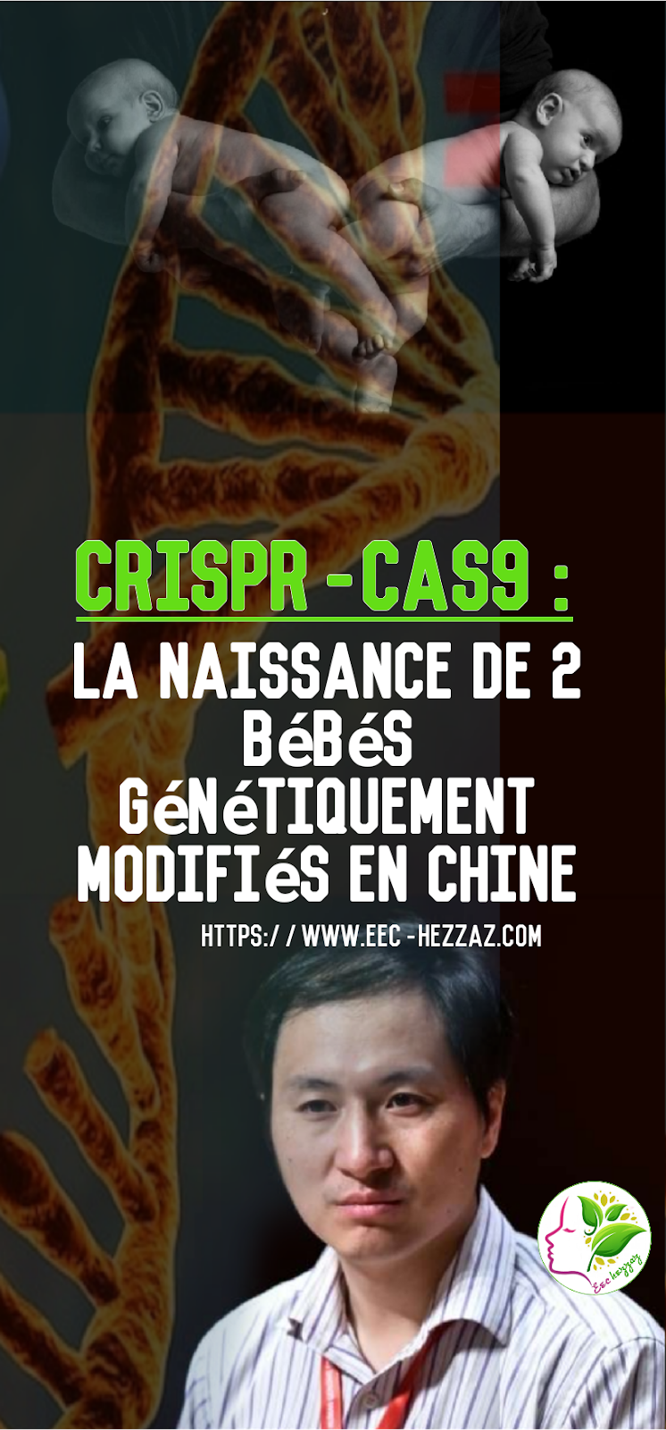 CRISPR-cas9 : la naissance de 2 bébés génétiquement modifiés en Chine