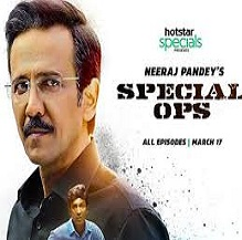 Hot Star    Special Ops Web Series Download & Review    Trailer, Cast & Crew