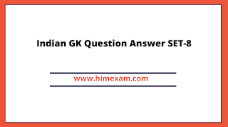 Indian GK Question Answer SET-8