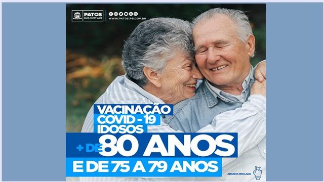 Covid-19: Patos amplia cobertura e começa imunização de idosos a partir de 75 anos nessa segunda-feira (8)