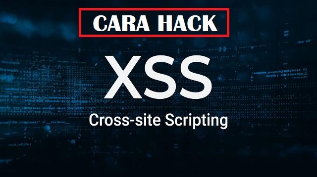 Cara Hack XSS