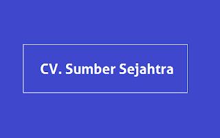 Peluang Kerja CV. Sumber Sejahtra Lampung