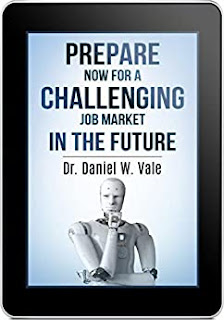 Prepare Now for a Challenging Job Market in the Future by Dan Vale book promotion
