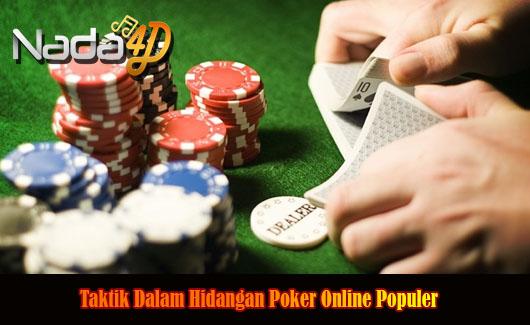 Taktik Dalam Hidangan Poker Online Populer