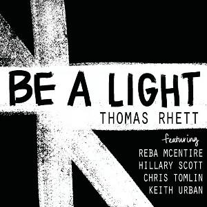 Be a Light Lyrics - Thomas Rhett