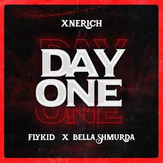 [Music] Xnerich Ft. Bella Shmurda & Flykid – Day One