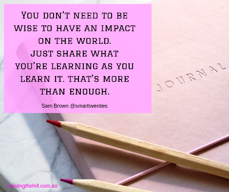 you don't need to be wise to have an impact on the world