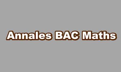Annales BAC Maths