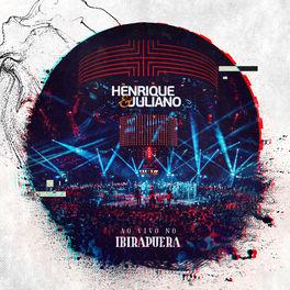 CD Ao Vivo no Ibirapuera – Henrique e Juliano 2020