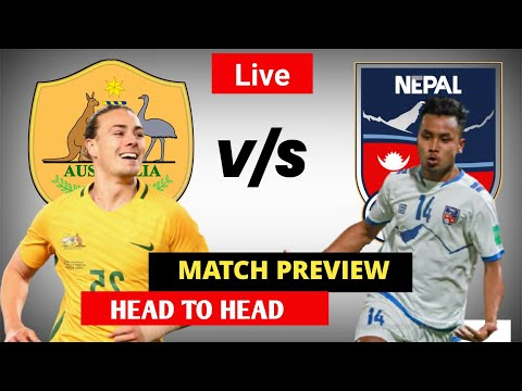 Nepal vs Australia - Live, Preview, team news and more | 2022 FIFA World Cup qualifiers