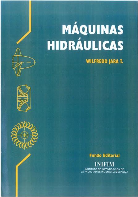 Maquinas Hidráulicas. Wilfredo Jara