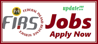 Latest News/Update FEDERAL INLAND REVENUE (FIRS) 2017/2018 RECRUITMENT PORTAL |APPLICATION GUIDESAND REQUIREMENTS
