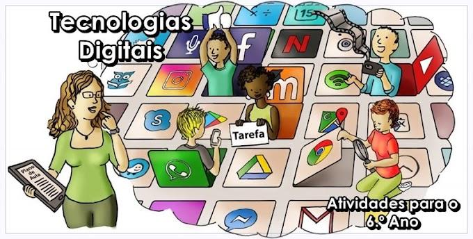 Tecnologias Digitais de Informação e Comunicação - Atividades de Língua Portuguesa para o 6.º C e 6.º E