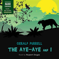 review of The Aye-Aye and I by Gerald Durrell, read by Rupert Degas