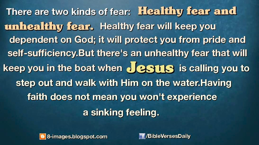 fear, healthy, unhealthy, pride, boat, Jesus, walk, water, faith, experience, feeling,