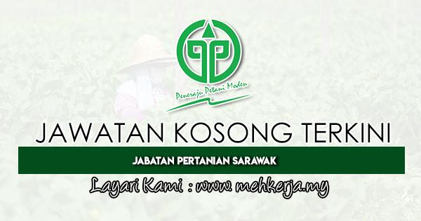 Jawatan Kosong Terkini di Jabatan Pertanian Sarawak