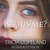 Release Blitz - Is This Me? by Tricia Copeland