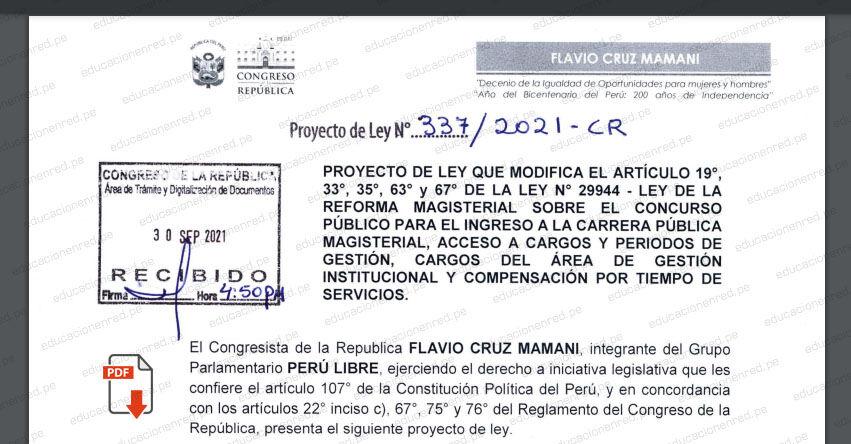 PROYECTO DE LEY N° 00337/2021-CR.- Ley que modifica el artículo 19°, 33°, 35°, 63° y 67° de la Ley 2994, LRM referido al Concurso Público para el ingreso a la CPM, acceso a cargo y periodos de gestión, Cargo del AGI, CTS y Reasignación Docente (.PDF) www.congreso.gob.pe