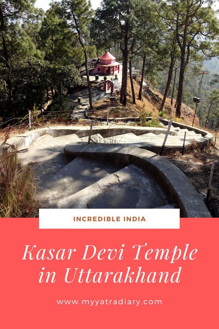 Kasar devi Temple in Uttarakhand Pinterest