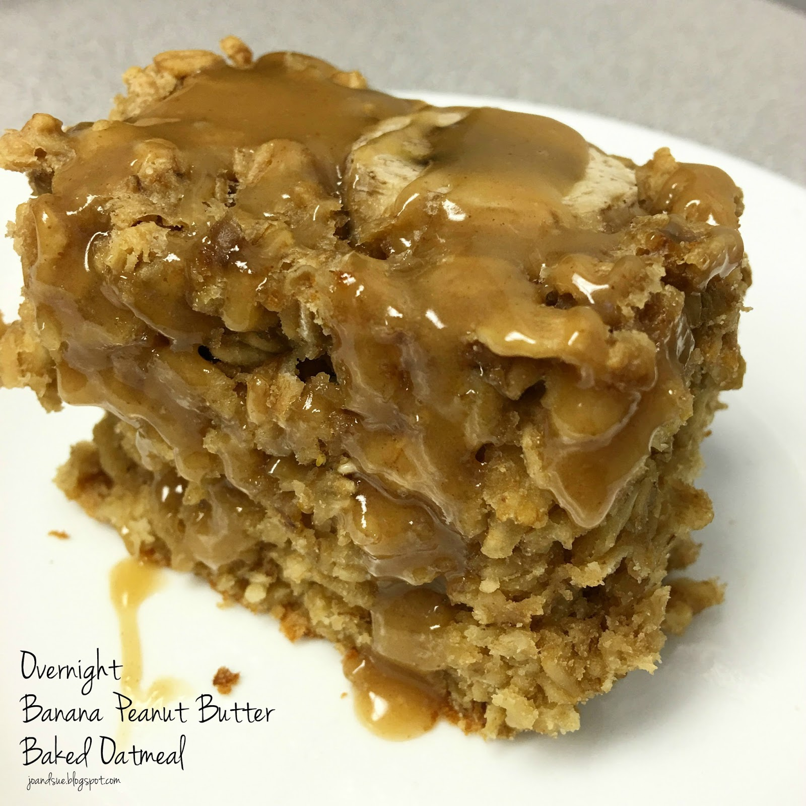 Jo and Sue: Overnight Banana Peanut Butter Baked Oatmeal