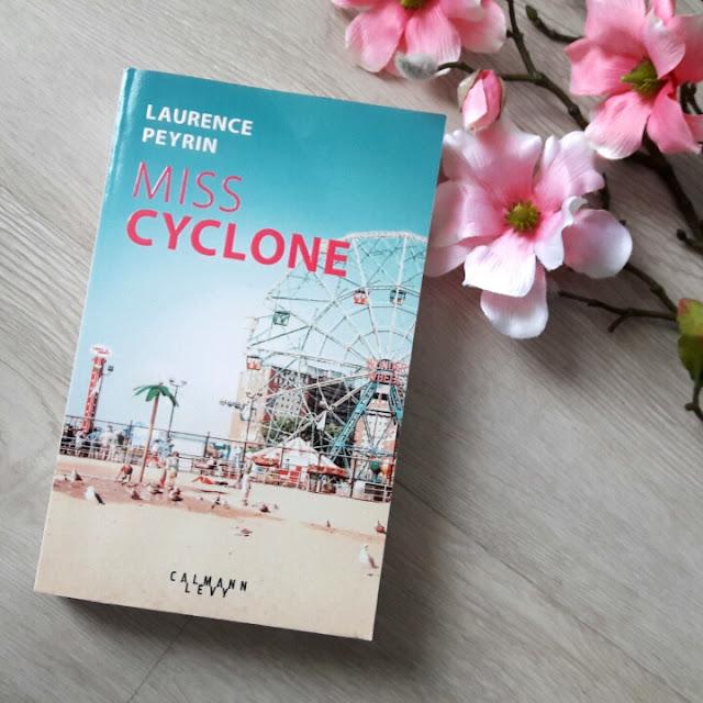Coup de coeur : Miss Cyclone de Laurence Peyrin