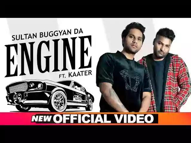 ENGINE LYRICS - Sultan Buggyan Da Ft. Kaater