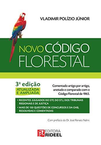 Novo Código Florestal Comentado - Vladimir Polízio Júnior