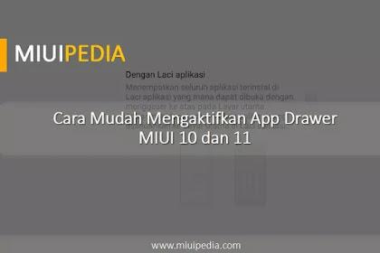 Cara Mudah Mengaktifkan App Drawer MIUI 10 dan 11 pada Ponsel Xiaomi