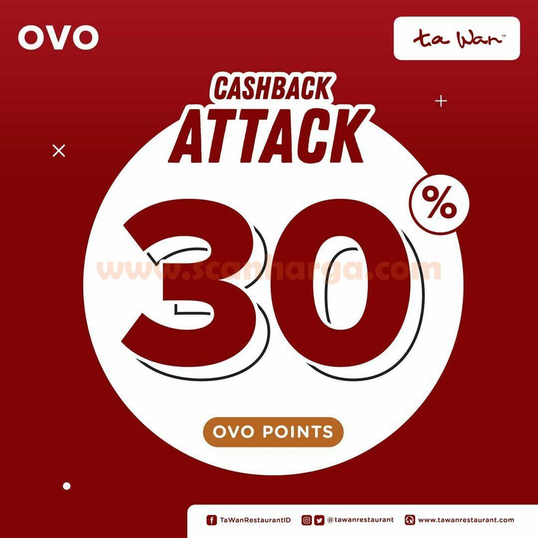 TA WAN Promo OVO CASHBACK ATTACK Cashback 30%