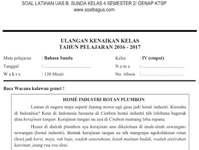 Soal UKK/ UAS Kelas 4 B. Sunda Semester 2/ Genap KTSP