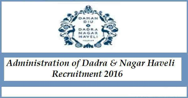 Administration of Dadra & Nagar Haveli Recruitment 2016