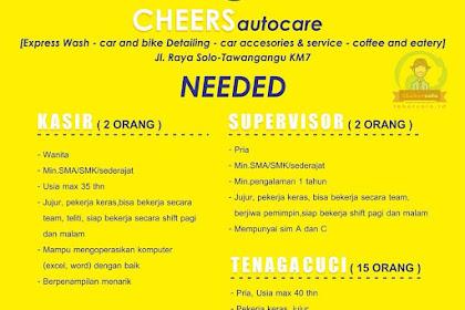 Info Lowongan Kerja Kasir Tenaga Cuci Supervisor Cheers Autocare Solo