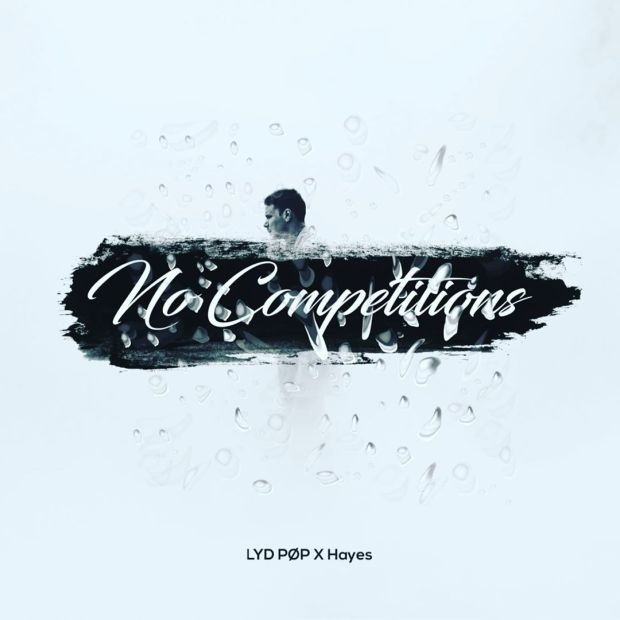 MP3: Lyd Pop & Hayes – No Competitions #Arewapublisize