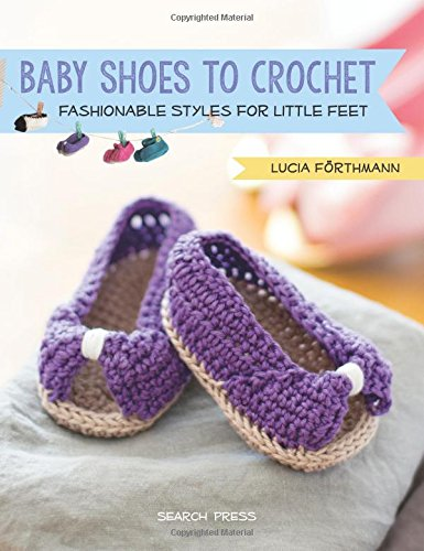 Free Crochet Patterns For Newborn Shoes : CGOA Now!: Book Review - Baby Shoes to Crochet