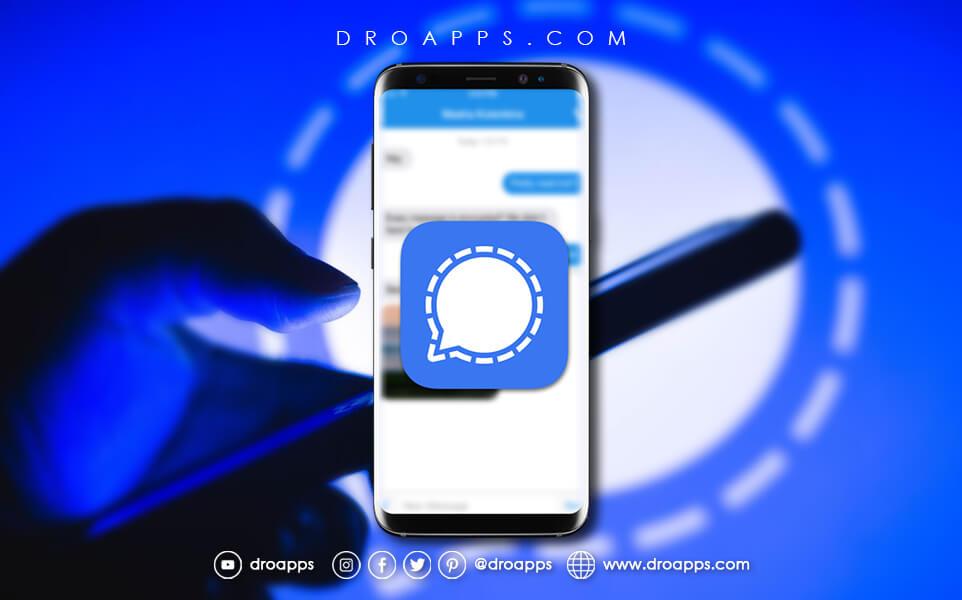 تحميل برنامج سيجنال للأندرويد مجانا أفضل بديل للواتساب - تنزيل Signal Private Messenger APK 2021