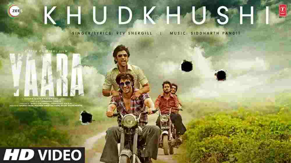 Khudkhushi Lyrics - Yaara Movie