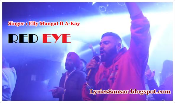 Red Eye Lyrics – Elly Mangat & A-Kay