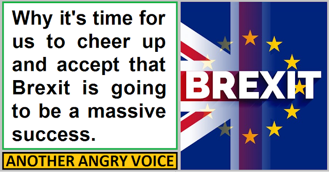 Why Brexit is going to be a massive success