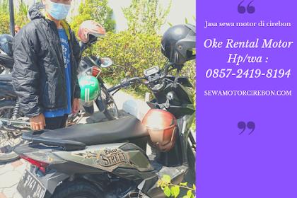 Sewa motor harian di Cirebon terlengkap dan termurah