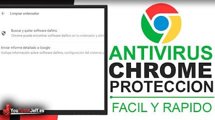 Como Usar el Antivirus de Google Chrome - Trucos Chrome