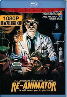 Re Animator [1985] [1080p BRrip] [Latino-Inglés] [GoogleDrive] RafagaHD
