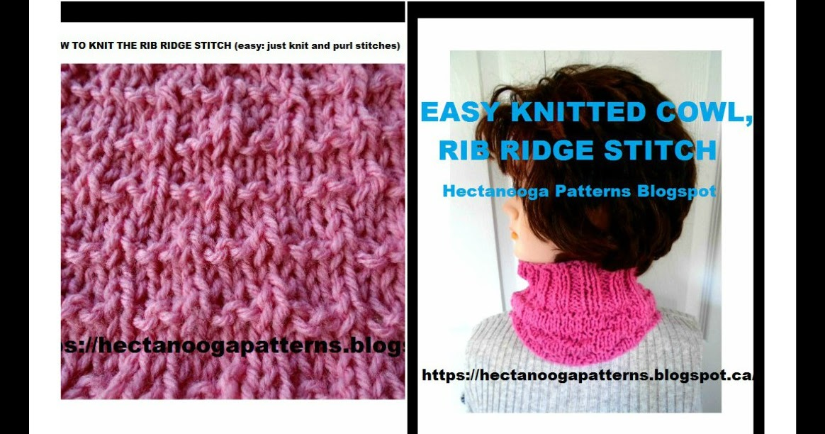 Hectanooga Patterns Free Knitting Cowl And How To Knit The Rib