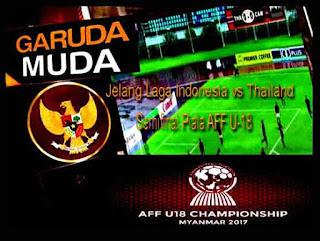 Jelang Laga Indonesia vs Thailand Semifinal Piala AFF U-18 Myanmar 2017