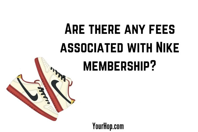 fees associated with Nike membership