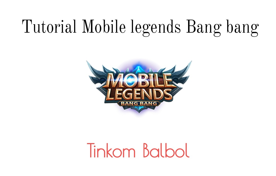 Tutorial mobile legends