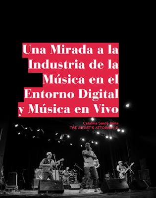 Una mirada a la industria de la música en el entorno digital y música en vivo