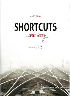 Shortcuts in Esthetic Dentistry by Ronaldo Hirata