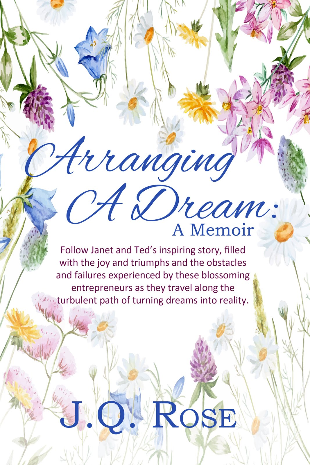 Arranging a Dream: A Memoir