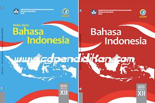 Buku Bahasa Indonesia kelas XII Revisi 2018