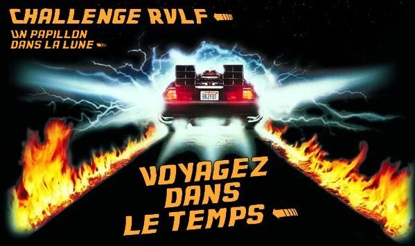 http://unpapillondanslalune.blogspot.fr/2014/10/challenge-retour-vers-le-futur-voyagez.html